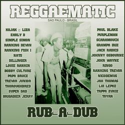 Reggaematic Sound Rub A Dub Vol 1