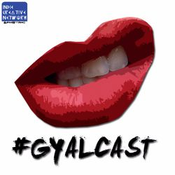 "#GYALCAST ""Classic vs. Trash"" feat. Ty Harper & Rez S4. Episode 1"
