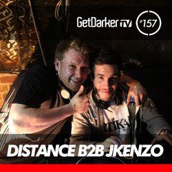 Distance b2b JKenzo - GetDarkerTV Live 157 - 13/03/13