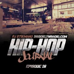 Hip Hop Journal Episode 16