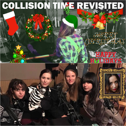 Collision Time Revisited 1623 - The Ex-Girlfriends Interview