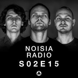 Noisia Radio S02E15