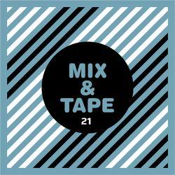 Mix&Tape #21