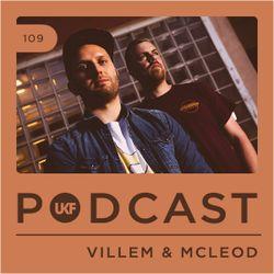 UKF Podcast #109 - Villem & McLeod