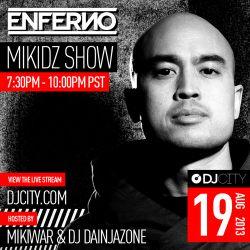 Enferno - MikiDz Show - 8/19/2013