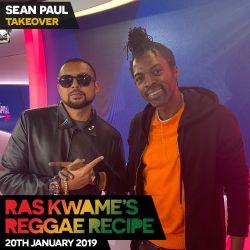 Reggae Recipe - 20/01/18 - Sean Paul Takeover! (Reggae / Dancehall / Bass / Bashment / Afrobeats)