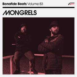 Mongrels x Bonafide Beats #83