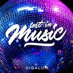 Lost In Music | Gigalum | 27th October 2017