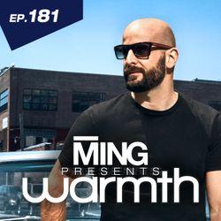 MING Presents Warmth Episode 181