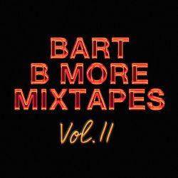 Bart B More Mixtapes Vol. 11