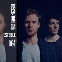 Bespoke Musik Radio 084 : Esteble