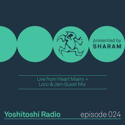 Yoshitoshi Radio 024 - Live from Heart Miami + Loco & Jam Guest Mix