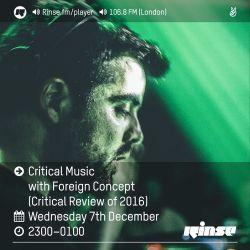 Critical Review Show 2k16 | Rinse FM | Foreign Concept