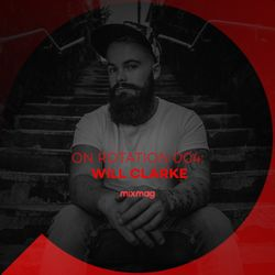 On Rotation: Episode 004 with Will Clarke