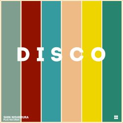 224: Easter Special - Swetest day of May Disco & Classic house mix by Shin Nishimura
