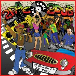 Soul Cool Records/ Dj Keyo - 2Pac 2Dub