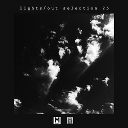 Magnetic Podcast - LIGHTS/OUT SELECTION 25 with Kane Michael