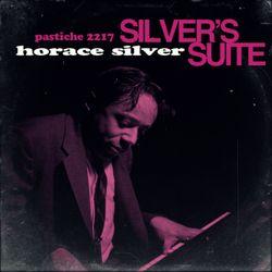Horace Silver - Silver's Suite