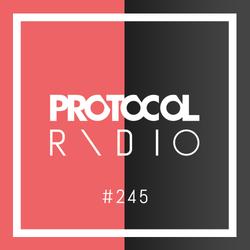 Nicky Romero - Protocol Radio #245