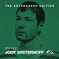 The Anjunadeep Edition 61 With Jody Wisternoff
