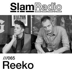 #SlamRadio - 065 - Reeko