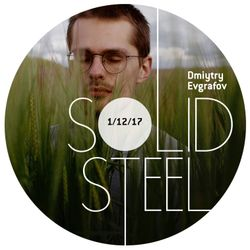 Solid Steel Radio Show 1/12/2017 Hour 2 - Dmitry Evgrafov