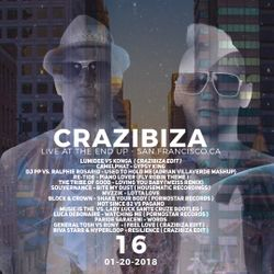 Crazibiza Radioshow - 16 (01-20-2018) [Live @ The End Up, San Francisco]