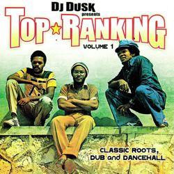 DJ Dusk – Top Ranking (04.20.03)