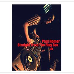 Paul Homer - Straight From The Play Box