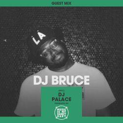 MIMS Guest Mix: DJ BRUCE