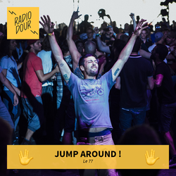 Jump Around sur Radio Dour - Le 77 - Emission du 4 juillet 2017