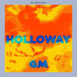 GETME! Guest Mix 96 : Holloway
