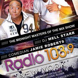 Radio 103.9 Fm Show #6 Dj Mell Starr & Jamie Roberts