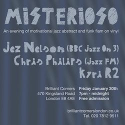 #Misterioso at Brilliant Corners, Dalston, London - Friday January 30th
