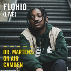Flohio (Live) | Dr. Martens On Air: Camden