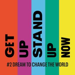 #2 Dream to Change the World | Get Up, Stand Up Now