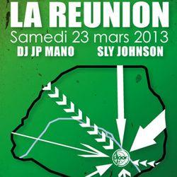 Dj JP Mano & Sly Johnson @ La Réunion, Djoon, Saturday March 23rd, 2013