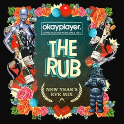 The Rub - Official New Years Eve Mix