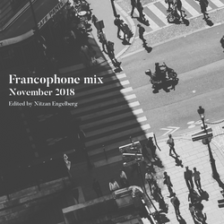 FRANCOPHONE MIX BY NITZAN ENGELBERG - NOVEMBER 2018