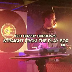Bob Buzzby Burrows - Straight From The Play Box