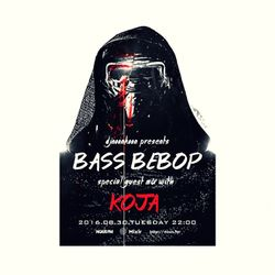 NOUS FM Podcast - djnoonkoon presents 'BASS BEBOP' w/ KOJA Guest Mix - 30th August 2016