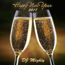 DJ Mighty - Happy New Year 2017
