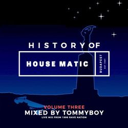 Tommyboy - History of Housematic Volume 3