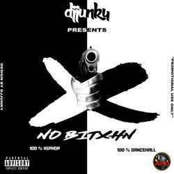 DJ JUNKY PRESENTS - NO BITCHN HIPHOP X DANCEHALL MIXTAPE 2018
