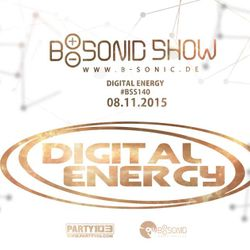 B-SONIC RADIO SHOW #140 with exclusive guest mix by Digital Energy