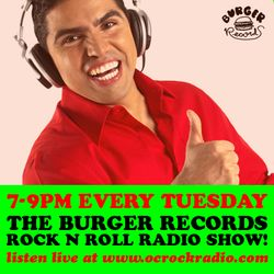 Burger Records Rock & Roll Radio Show - Season 1 - Episode 9