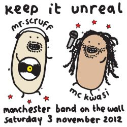 Mr Scruff DJ mix from Keep It Unreal with MC Kwasi, Band On The Wall, Sat November 3rd 2012