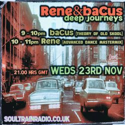 Rene & Bacus ~ Deep Journey Podcast Volume 1 (Mixed Nov 2016)