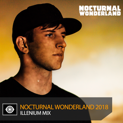 ILLENIUM – Nocturnal Wonderland 2018 Mix