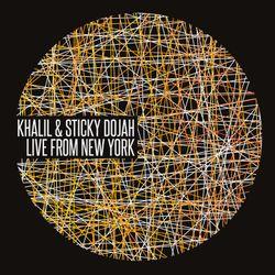 Khalil & Sticky Dojah - Live From New York